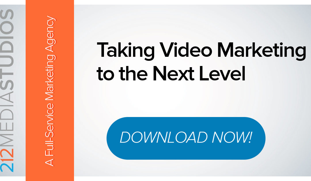 Taking Video Marketing to the Next Level