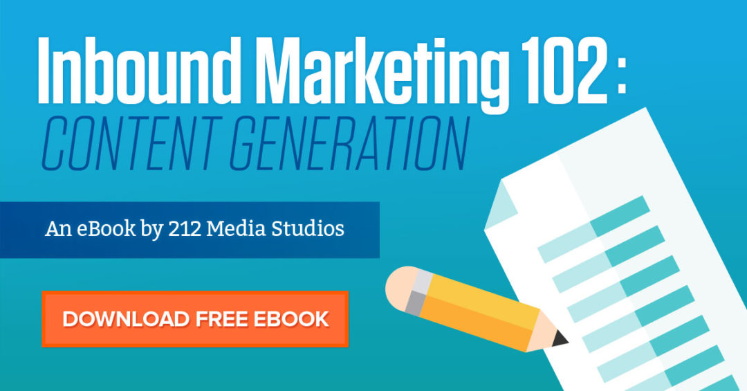 Inbound Marketing 102: Content Generation