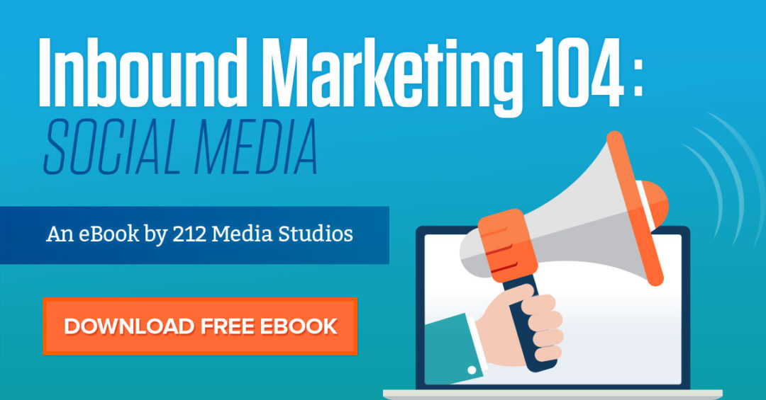 Inbound Marketing 104: Social Media