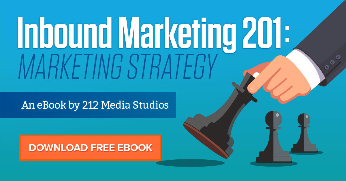 Inbound Marketing 201: Marketing Strategy