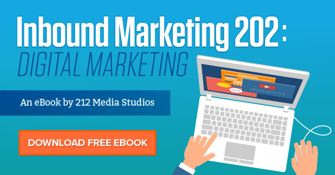 Inbound Marketing 202: Digital Marketing