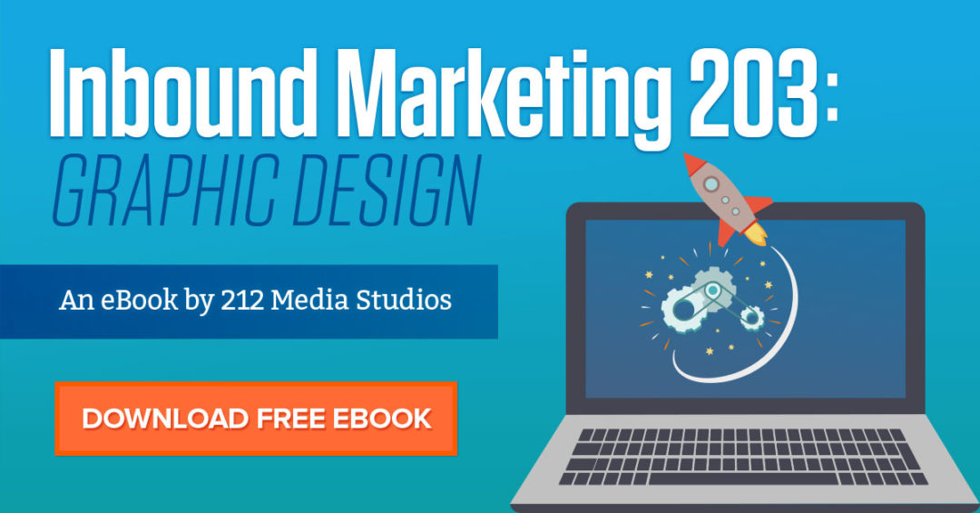 Inbound Marketing 203: Graphic Design