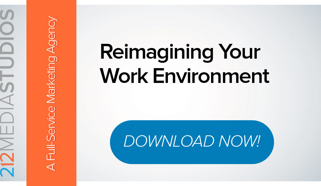 Reimagining Your Work Environment