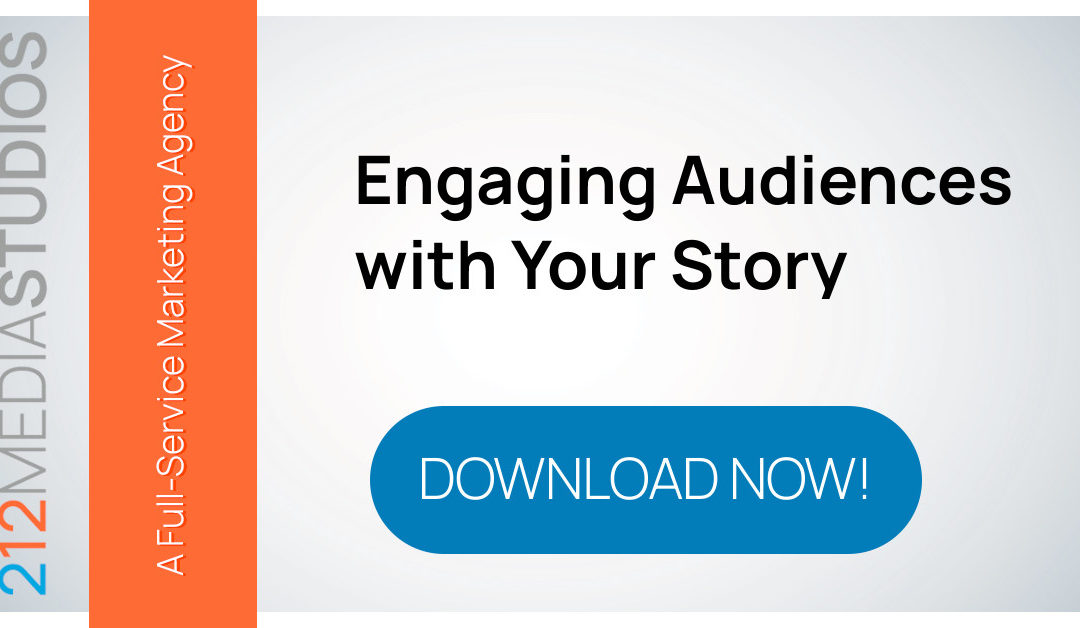 Engaging Audiences with Your Story