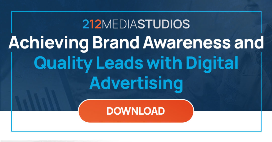 Achieving Brand Awareness and Quality Leads with Digital Advertising